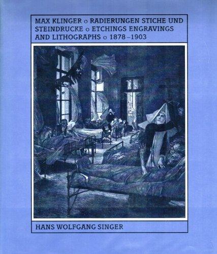Max Klinger's Graphic Work: Radierungen, Stiche Und Steindrucke by Hans Singer (1991-03-01)