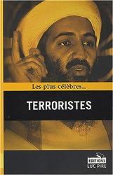 Les plus célèbres terroristes