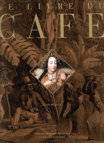 Le livre du café par Alain Stella