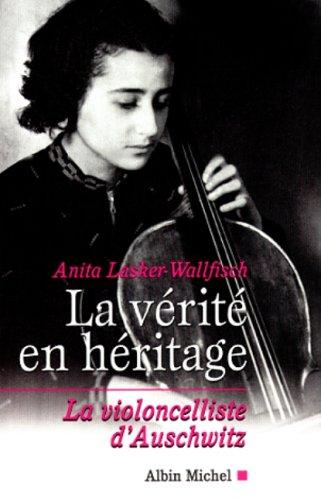 La Vérité en héritage : La Violoncelliste d'Auschwitz