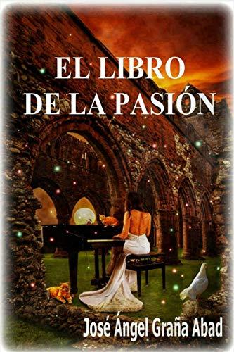 El libro de la pasión eBook: Graña Abad, José Ángel: Amazon.es ...