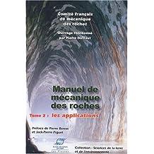 Manuel de Mécanique des Roches : Tome 2, Les Applications