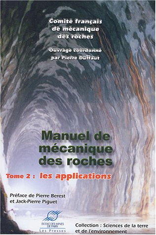 Manuel de mécanique des roches - Tome 2: Applications