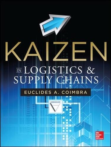 Kaizen in Logistics and Supply Chains (Mechanical Engineering)