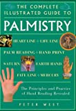 Complete Illustrated Guide – Palmistry: The Principles and Practice of Hand Reading Revealed (The Complete Illustrated Guide Series)