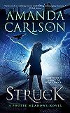 Struck: (Phoebe Meadows Book 1) by Amanda Carlson