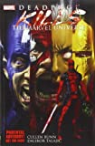 Deadpool Kills The Marvel Universe (Deadpool (Unnumbered))