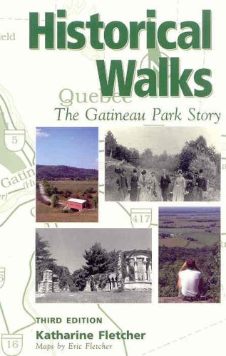 Historical Walks: The Gatineau Park Story - Gatineau Park