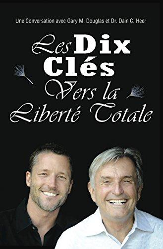 Les Dix Cls vers La libert Totale