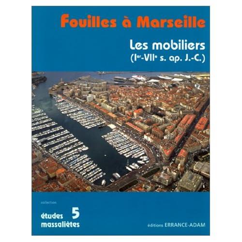 Fouilles à Marseille : Les mobiliers (Ier-VIIe siècles après J.-C. )