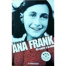 El diario de Ana Frank/The Diary of Anne Frank: Un Canto a La Vida/a Song for Life