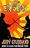 The Crystal Katana (English Edition)