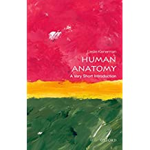 Human Anatomy: A Very Short Introduction (Very Short Introductions)