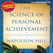 Science of Personal Achievement: The 17 Universal Principles of Success