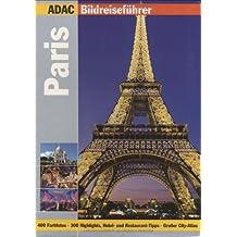 ADAC Reiseführer premium Paris (ADAC Bildreiseführer)