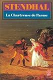 La Chartreuse de Parme - Librairie Générale Française (LGF) - 01/01/1983