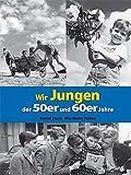 Image de Wir Jungen der 50er und 60er Jahre (Modernes Antiquariat)