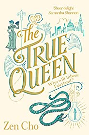 The True Queen (Sorcerer to the Crown novels Book 2) (English Edition)