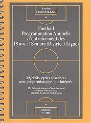 Football, programmation annuelle d'entraînement des 18 ans et séniors