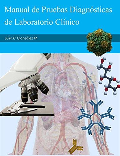 Manual de Pruebas Diagnosticas de Laboratorio Clinico: Volumen 1 por Dora C Gonzalez R
