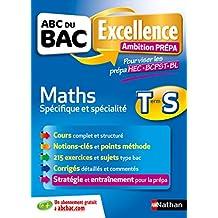 ABC Excellence - Ambition Prépa - Maths Terminale S - Prépa HEC-BCPST-Khgne BL