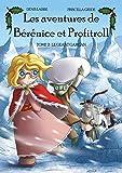 Les Aventures de Bérénice et Profitroll, tome 2: Le Géant Gargan (Séma'gique) (French Edition)