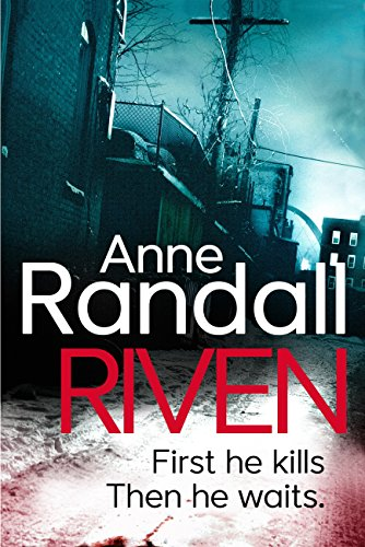 Riven: a gripping psychological thriller you won't be able to put down (Wheeler and Ross Book 1) (English Edition) (Anne Randall)