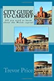 City Guide to Cardiff