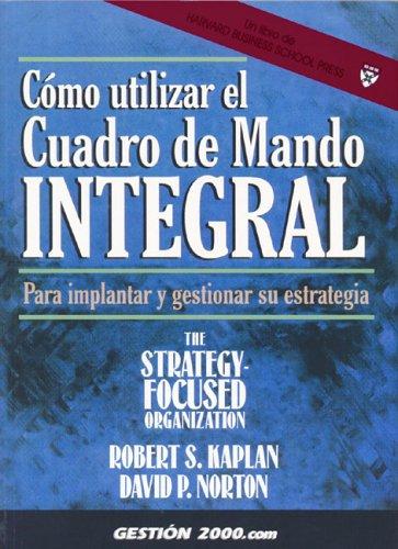 Descargar Libro Como utilizar el cuadro de mando integral de Alberto M. Ballve