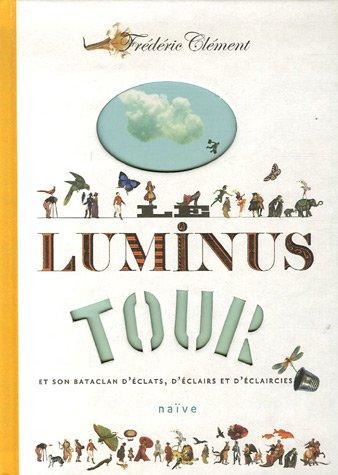 Le luminus tour : Et son bataclan d'éclats, d'éclairs et d'éclaircies