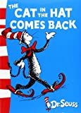 The Cat in the Hat Comes Back (Dr Seuss - Green Back Book)