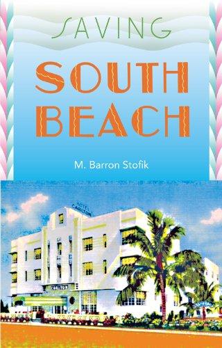 Descargar Epub Saving South Beach (Florida History and Culture)