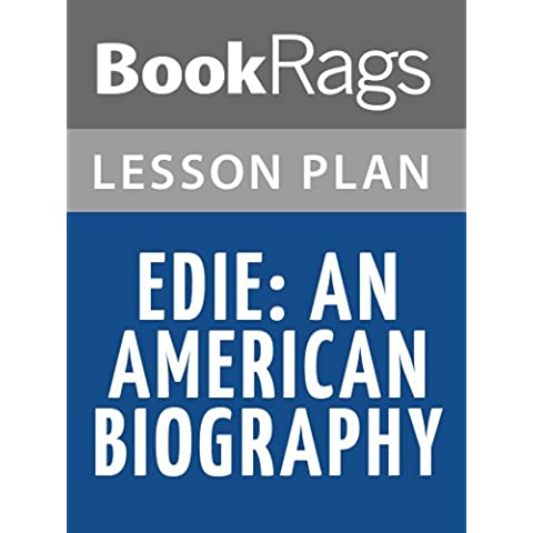 Edie, an American Biography Lesson Plans (English Edition)