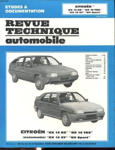 REVUE TECHNIQUE AUTOMOBILE CITROEN BX 16 RS - BX16TRS - BX 19 GT ET BX SPORT