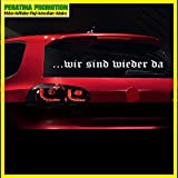 Pegatina Promotion S.L .wir sind wieder da Aufkleber Auto Tuning/Farben zur Auswahl, 2014 Typ Nr BO 025 Heckscheibe Comeback Come Back