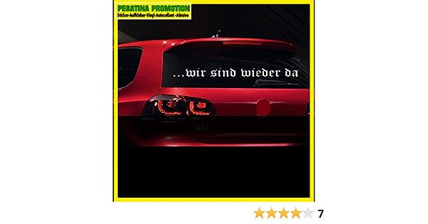 Pegatina Promotion S L Wir Sind Wieder Da Aufkleber Auto Tuning Farben Zur Auswahl 2014 Typ Nr Bo 025 Heckscheibe Comeback Come Back Auto