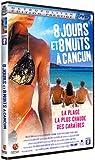 8 jours et 8 nuits à Cancun - Édition Collector [Édition Prestige]