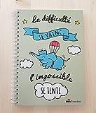 """Nos pensées - Cahier A4 """"La difficulté se vainc, l'impossible se tente. """""""