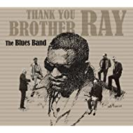 Thank You Brother Ray