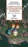 Tommy Scuro e il manoscritto scomparso