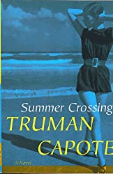 Summer Crossing [Taschenbuch] by Capote, Truman