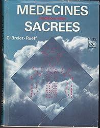 Medecines Traditionnelles Sacrees