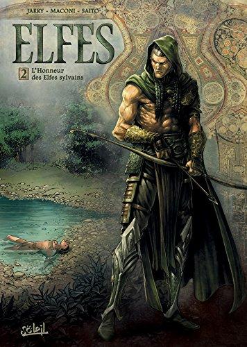 Elfes T02: l'honneur des Elfes Sylvains par Jarry