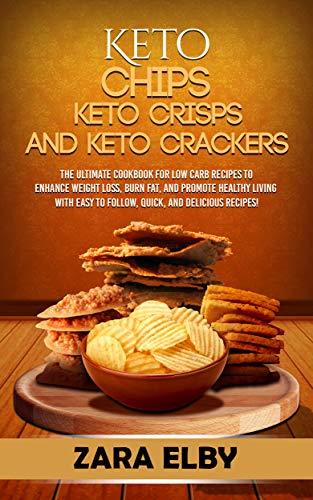 Keto Chips, Keto Crisps, and Keto Crackers: