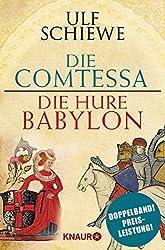 Die Comtessa & Die Hure Babylon: Zwei historische Romane in einem Band (Bundle)
