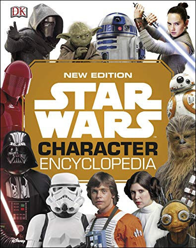 Star Wars Character Encyclopedia New Edition (English Edition)