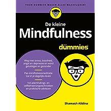 De kleine Mindfulness voor Dummies (Dutch Edition)
