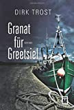 Image of Granat für Greetsiel - Ostfriesland-Krimi (Jan de Fries, Band 1)