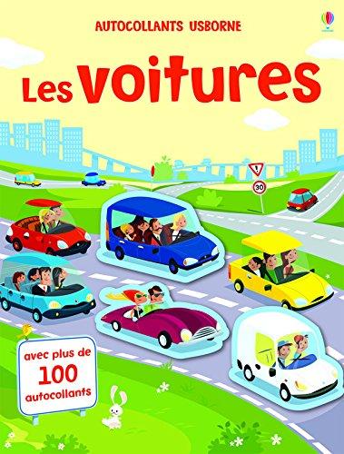 Les voitures : Avec plus de 100 autocollants (Autocollants Usborne)