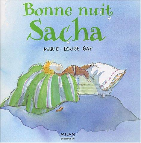 Bonne nuit, Sacha par Marie-Louise Gay